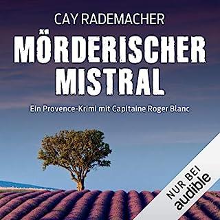 Mörderischer Mistral. Ein Provence-Krimi Titelbild