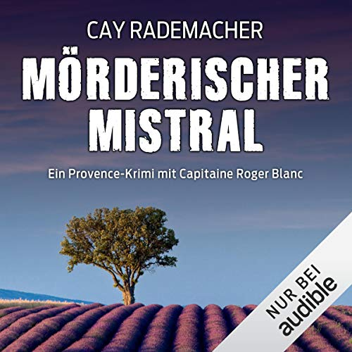 Mörderischer Mistral. Ein Provence-Krimi audiobook cover art
