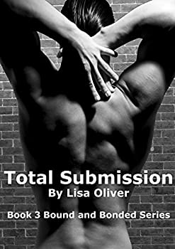 Total Submission  Bound and Bonded Book 3