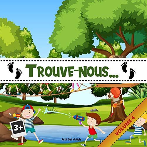 """Couverture du livre Trouve-nous VOLUME 4: Jeu Cherche et trouve pour enfants (Série """"Trouve-nous"""")"""