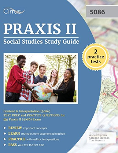 Praxis II Social Studies Study Guide: Content and Interpretation (5086) Test Prep and Practice Quest