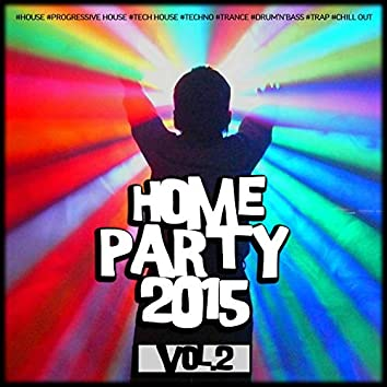 Home Party, Vol. 2
