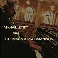 シューマン:ピアノ・ソナタ第3番、花の曲 ラフマニノフ:練習曲集、前奏曲集 リツキー