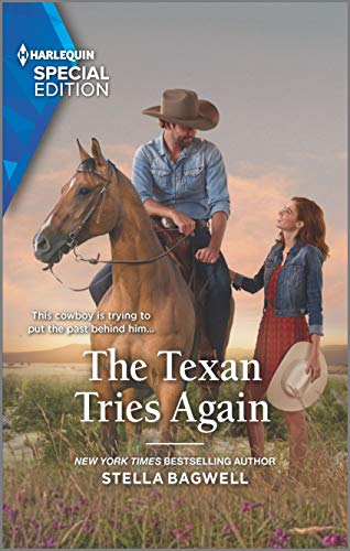 The Texan Tries Again (Men of the West) (Stella Bagwell Men Of The West Series)