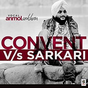 Convent vs. Sarkari
