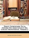 Cournot, A: Traité Élémentaire De La Théorie Des Fonctions E