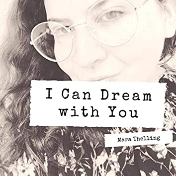 I Can Dream with You