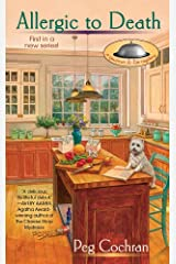 Allergic to Death (A Gourmet De-Lite Mystery Book 1) Kindle Edition