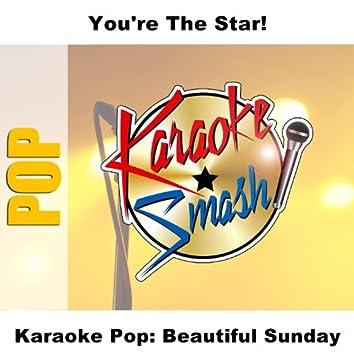 Karaoke Pop: Beautiful Sunday