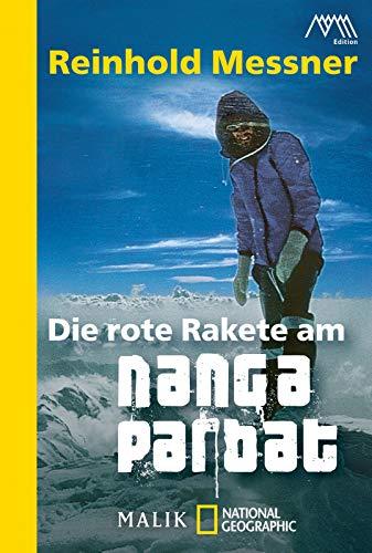 Die rote Rakete am Nanga Parbat