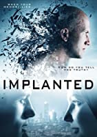 Implanted / [DVD]