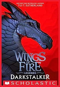 Darkstalker (Wings of Fire: Legends) by [Tui T. Sutherland]