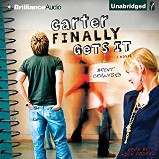 Carter Finally Gets It audiobook cover art
