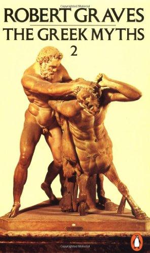 The Greek Myths (Volume 2)
