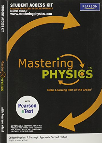 MasteringPhysics with Pearson eText Student Access Kit for College Physics: A Strategic Approach (ME Component)