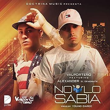 No Lo Sabia (feat. Alexander el Demoniatik)