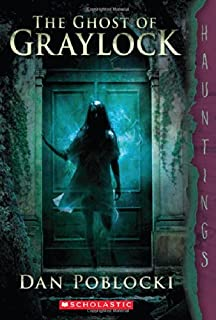 The Ghost of Graylock: (a Hauntings Novel)
