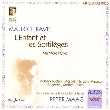 Ravel: L'Enfant Et Les Sortilèges / Ma Mère L'Oye