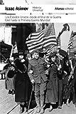 Los Estados Unidos desde el final de la Guerra Civil hasta la Primera Guerra Mundial (El libro de...