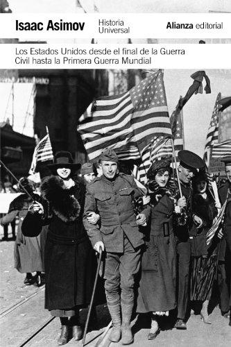 Los Estados Unidos desde el final de la Guerra Civil hasta la Primera Guerra Mundial (El libro de bolsillo - Historia)