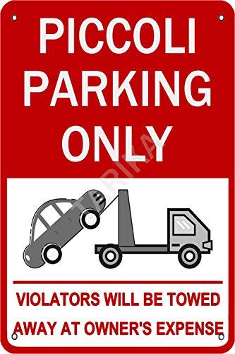 Tarika Piccoli Parking Only Violators Will Be Towed Aways at Owner'S Expense Eisen Poster Vintage Gemälde Zinn Zeichen für Straße Garage Home Cafe Bar Mann Höhle Farm Wanddekoration Handwerk