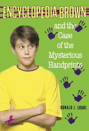 Encyclopedia Brown and the Case of the Mysterious Handprints (English Edition)
