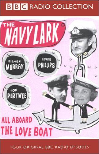The Navy Lark, Volume 6     All Aboard the Love Boat              By:                                                                                                                                 Laurie Wyman,                                                                                        George Evans                               Narrated by:                                                                                                                                 Leslie Phillips,                                                                                        Stephen Murray,                                                                                        Jon Pertwee                      Length: 1 hr and 55 mins     24 ratings     Overall 4.6