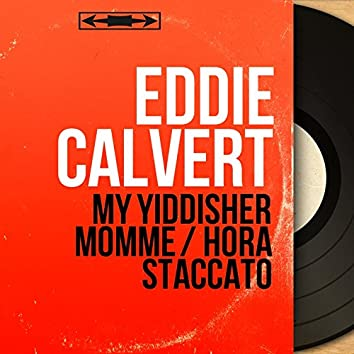 My Yiddisher Momme / Hora Staccato (feat. Ray Martin and His Orchestra) [Mono Version]