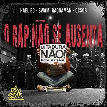 O Rap Não Se Ausenta
