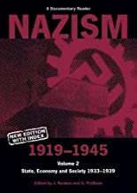 Nazism 1919-1945 Volume 2: State, Economy and Society 1933-39: A Documentary Reader (University of Exeter Press - Exeter Studies in History)