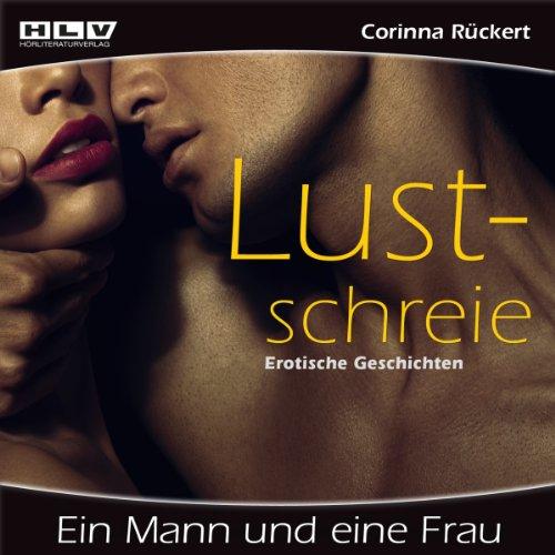 Ein Mann und eine Frau - Lustschreie Titelbild