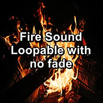 Fire Sound Loopable with no fade