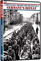 Frontlines: Men & Battles / Germany's Defeat [DVD] [Import]