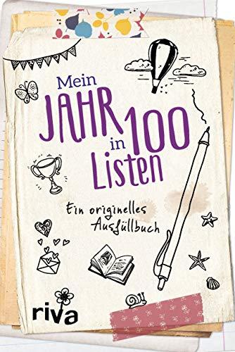 Mein Jahr in 100 Listen: Ein originelles Ausfüllbuch