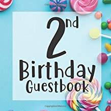 2nd Birthday Guest Book: Tutti Frutti Colorful Candy Lollipop Themed - Second Party Baby Anniversary Event Celebration Keepsake Book - Family Friend ... W/ Gift Recorder Tracker Log & Picture Space