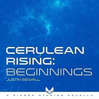 Cerulean Rising, Part I: Beginnings audiobook cover art