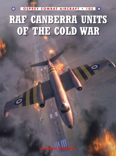 RAF Canberra Units of the Cold War (Combat Aircraft Book 105) (English Edition) por [Andrew Brookes, Chris Davey]