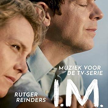 I.M. (Muziek voor de TV-serie)