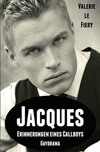 Jacques: Erinnerungen eines Callboys