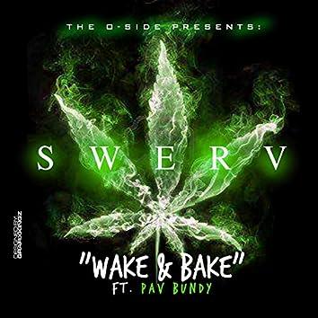 Wake N' Bake (feat. Pav Bundy)