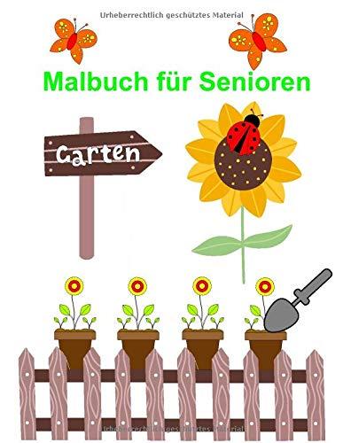 Malbuch für Senioren - Gartenmotive zum Ausmalen: Einfache Gartenmotive von  Obst und Gemüse über...