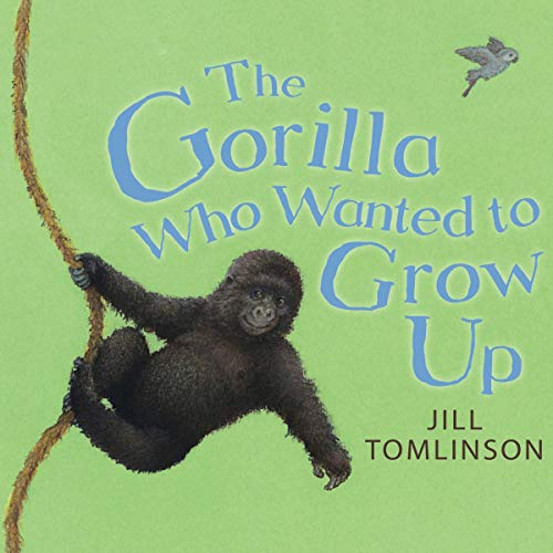The Gorilla Who Wanted to Grow Up  By  cover art