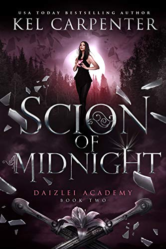 Scion of Midnight (Daizlei Academy Book 2) by [Kel Carpenter]