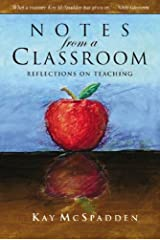 Notes from a Classroom: Reflections on Teaching Hardcover