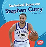 Basketball Superstar Stephen Curry (Bumba Books: Sports Superstars) - Jon M. Fishman