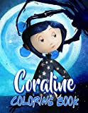 Coraline Coloring Book: Cool Coraline Designs To Color Your Stress Away