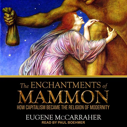 The Enchantments of Mammon cover art
