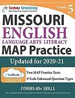 Missouri Assessment Program Test Prep: Grade 5 English Language Arts Literacy (ELA) Practice Workbook and Full-length Online Assessments: MAP Study Guide