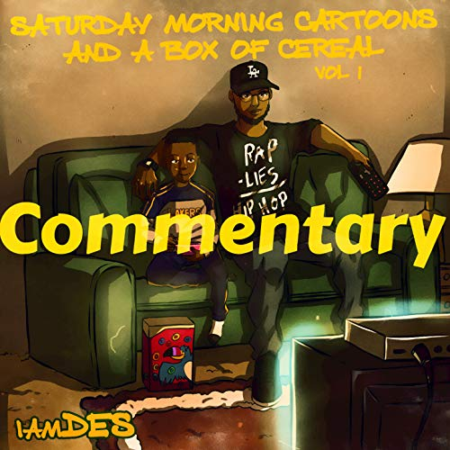 Saturday Morning Cartoons and a Box of Cereal: Commentary, Vol. 1