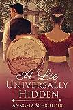 A Lie Universally Hidden